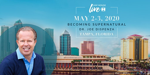 Hay House Live! featuring Becoming Supernatural with Dr. Joe Dispenza