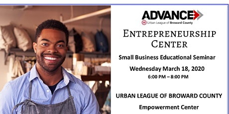 Urban League of Broward County Small Business Educational Seminar tickets