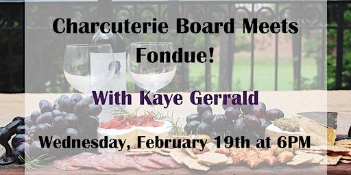 Charcuterie Board Meets Fondue