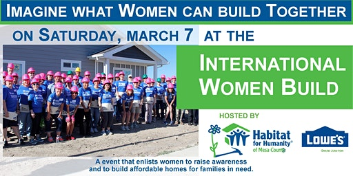 International Women Build by Mesa County Habitat & Lowe's