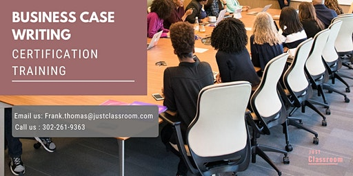 Business Case Writing Certification Training in Sainte-Anne-de-Beaupré, PE