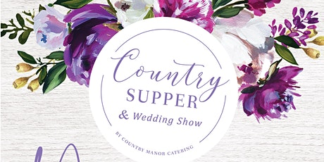 Country Supper & Wedding Show tickets