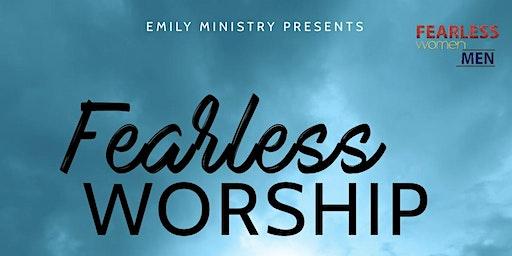 Fearless Worship
