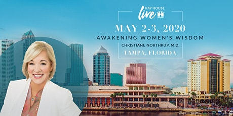 Hay House Live! Awakening Women's Wisdom with Christiane Northrup M.D. tickets