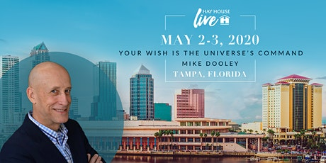 Hay House Live! feat. Your Wish is the Universe's Command with Mike Dooley tickets