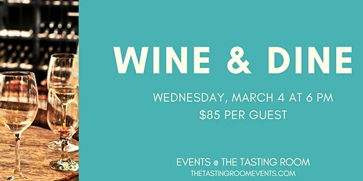March Wine Dinner Pairing