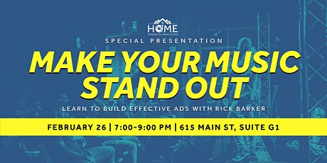 Make Your Music Stand Out tickets