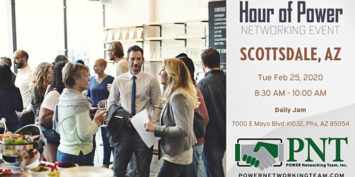 02/25/20 - PNT North Scottsdale Hour of Power Networking Event