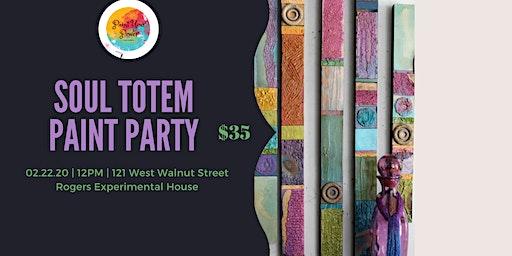 Soul Totem Paint Party