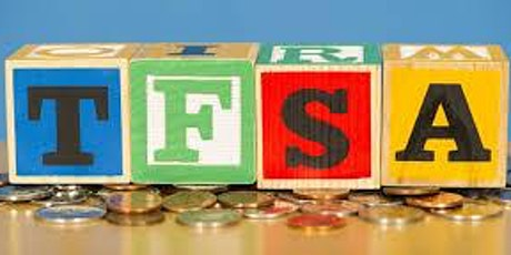 TFSAs:  What You Need to Know tickets
