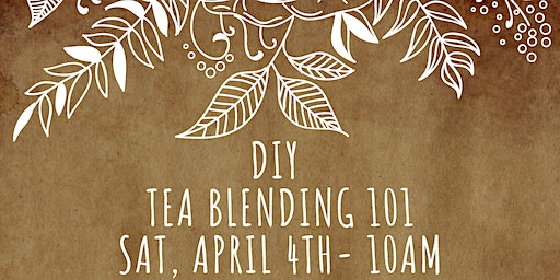 DIY Tea Blending 101