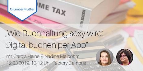 Wie Buchhaltung sexy wird: Digital buchen per App Tickets