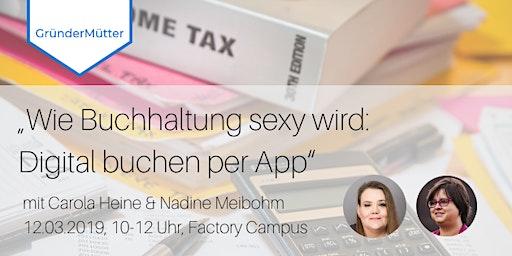 Wie Buchhaltung sexy wird: Digital buchen per App