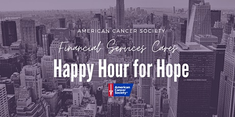 Financial Services Cares - Happy Hour for Hope tickets