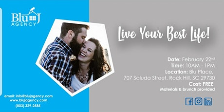 Blu J Agency: Live Your Best Life! Getting What You Want Financially tickets