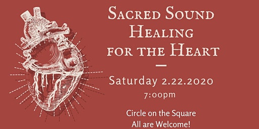 Sacred Sound Heart Healing - Gongs, Chimes & More