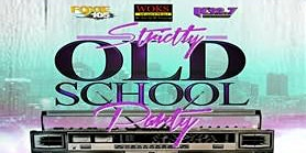 Foxie 105/K92.7/WOKS Strictly Old School Party 2020