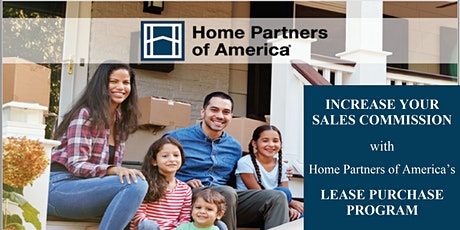 Increase Your Sales Commissions through Home Partners of America! tickets