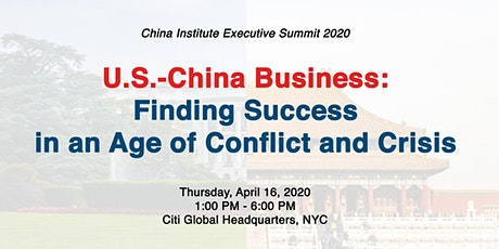 U.S.-China Business: Finding Success in an age of Conflict and Crisis tickets