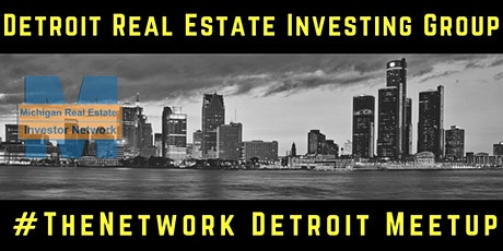 #TheNetworK Detroit Meetup | Michigan Real Estate Investor Network tickets