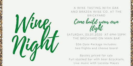 Wine Tasting with Oak & Brazen Wine Company | Brickyard on Main