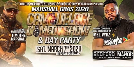 Marshall Gras 2020 - Camouflage Comedy Show and Da tickets