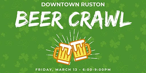 Downtown Ruston Beer Crawl