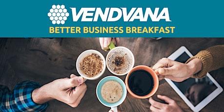 Better Business Breakfast - Anthem tickets