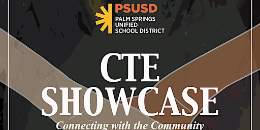 PSUSD CTE Student Showcase 2020, Connecting the Community