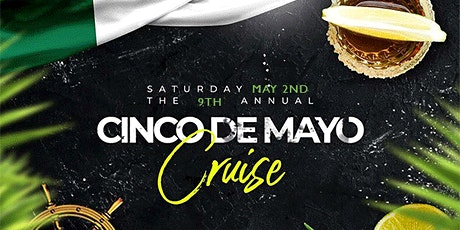 9th Annual Boston Cinco de Mayo Boat Cruise tickets