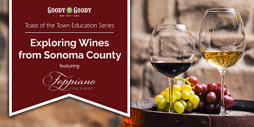 Exploring Wines from Sonoma feat. Foppiano Vineyards