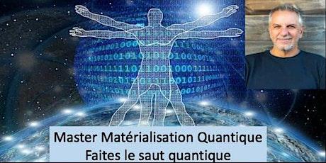 Master class MATÉRIALISATION QUANTQUE avec YANNICK VÉRITÉ billets