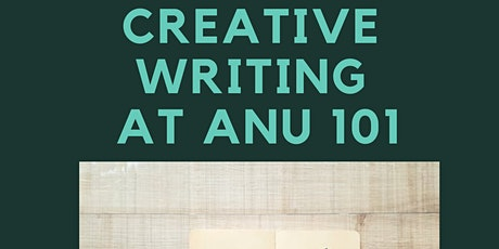 Creative Writing at ANU 101 tickets