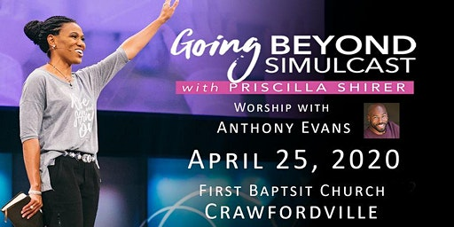 "Priscilla Shirer ""Going Beyond"" Simulcast"