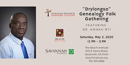 """""""Drylongso"""" West Africa Genealogy Folk Gathering"""