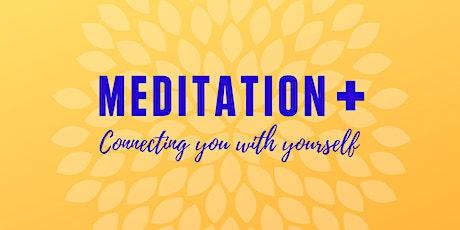 Meditation + (Free Sessions) tickets