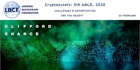 CryptoAssets: 5th AMLD, 2020. Challenges and opportunities  – are you ready? tickets