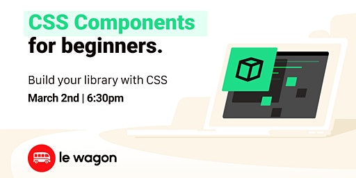 CSS Components Design | Free workshop with Le Wagon Rio