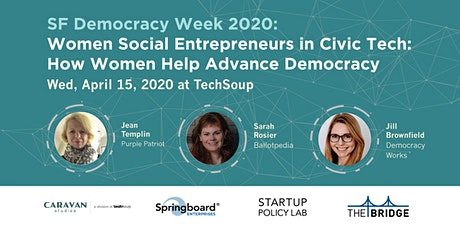 Women Social Entrepreneurs in Civic Tech: How Women Help Advance Democracy tickets