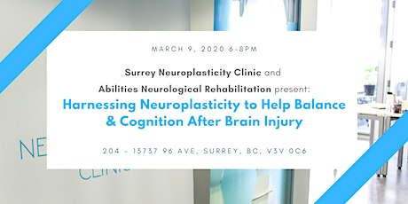 Harnessing Neuroplasticity to Help  Balance & Cognition After Brain Injury tickets