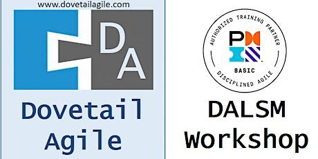 Disciplined Agile Lean Scrum Master - DALSM 2-Day Workshop tickets
