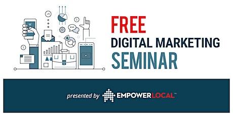 "Free Seminar ""5 Ways to SIMPLIFY Digital Marketing &  Reach More Customers"" tickets"