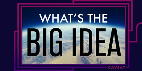What's the Big Idea tickets