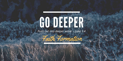 FOR DEEPER! Faith Formation