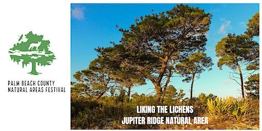 Natural Areas Festival-Liking Those Lichens at Jupiter Ridge Natural Area