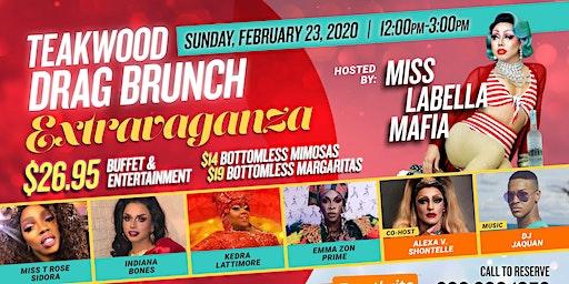 Teakwood Drag brunch Extravaganza 02/23/20