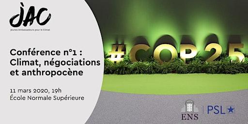 Conférence JAC-PSL #1 : climat,négociations et anthropocène