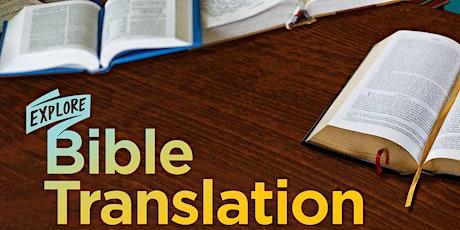 Explore Bible Translation - Wenham, MA - 5/18/20 tickets