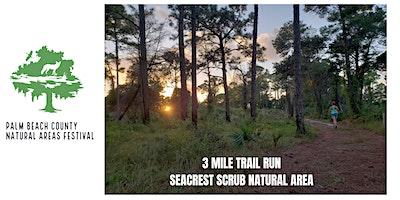 Natural Areas Festival - Three Mile Trail Run
