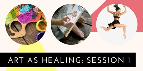 Art as Healing: Session 1 tickets